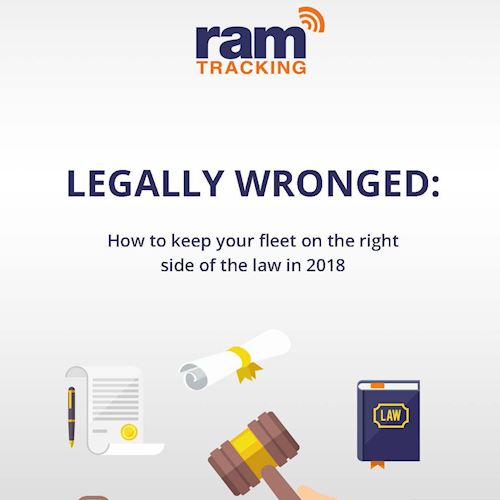 Legally Wronged - How to keep your fleet on the right side of the law in 2018